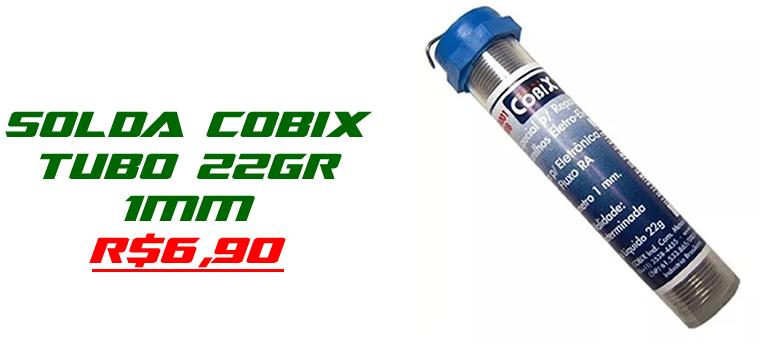Solda cobix tubo R$6,90 cada